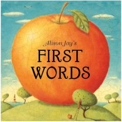 Alison Jay's First Words Book