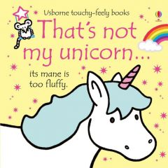 That's Not My Unicorn Touchy Feely Book