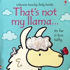That's Not My Llama Touchy Feely Book