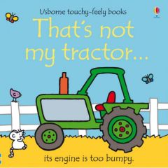 That's Not My Tractor Touchy Feely Book