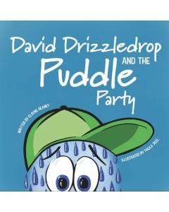 David Drizzledrop and the Puddle Party