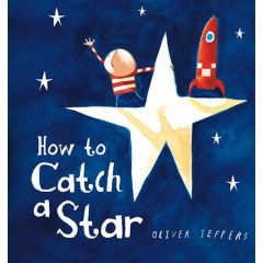 How to Catch a Star Board Book