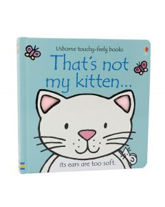 That's Not My KittenTouchy Feely Book