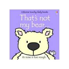That's Not My Bear Touchy Feely Book