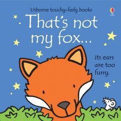 That's Not My Fox Touchy Feely Book