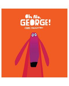 Oh No George - Board Book