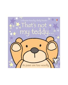 That's Not My Teddy Touchy Feely Book