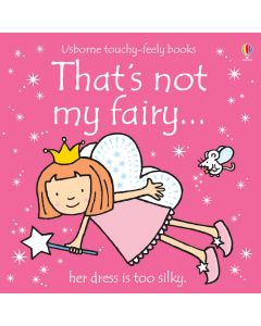 That's Not My Fairy Touchy Feely Book